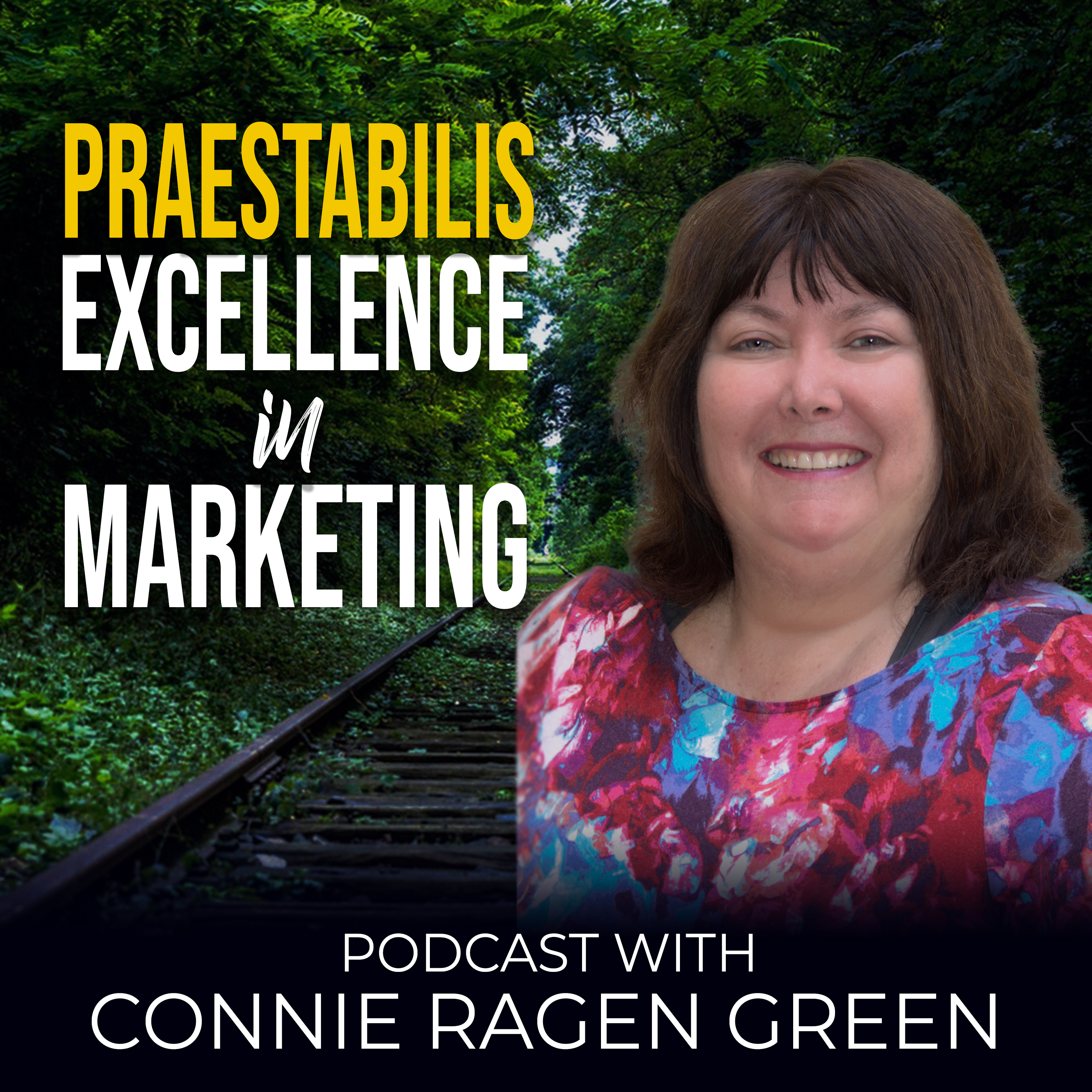 Praestabilis - Marketing Excellence with Connie Ragen Green